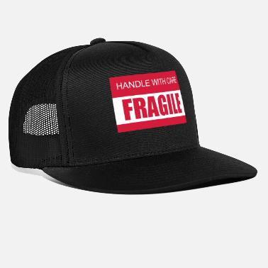 Care FRAGILE Handle with care 2c - Trucker Cap