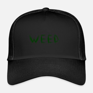 Cannabis Weed Cannabis Grass Cannabis Leaf gave Kiffer - Trucker Cap