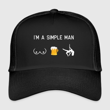Poledance I'm a simple man - bosom poledance - Trucker Cap