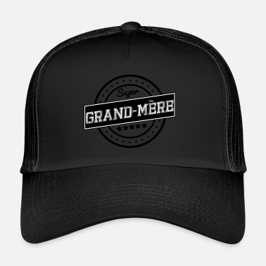 Mère Super grand-mère - Trucker Cap