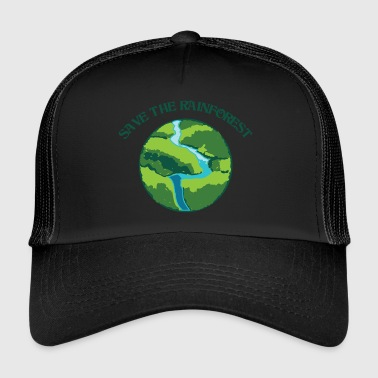 Rainforest protection is environmental protection - Trucker Cap