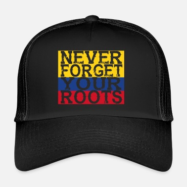 Colombia never forget roots home Colombia - Trucker Cap