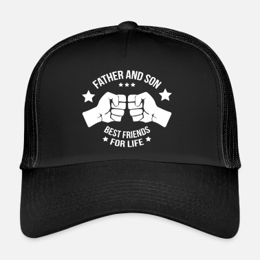 Son Father and son best friend - mother - Trucker Cap