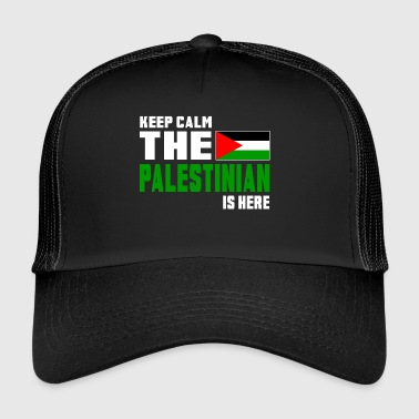 Keep calm the Palestinian is here - Trucker Cap