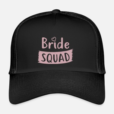 Party Bachelorette Party - BRIDE SQUAD - Trucker Cap