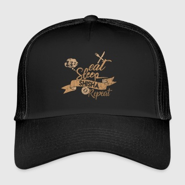EAT SLEEP SHISHA REPEAT - Trucker Cap