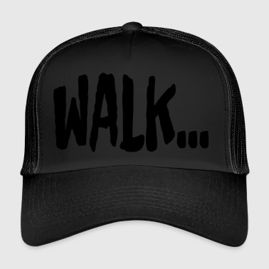 WALK - Trucker Cap