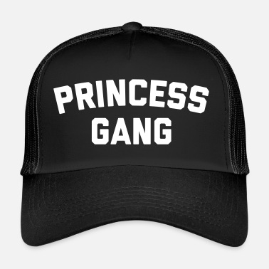 Girly Princess Gang Funny Quote  - Gorra de camionero