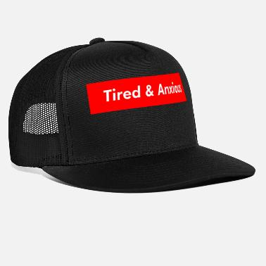 Tired tired - Trucker Cap