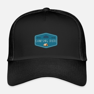 Outdoor Camping Dude Outdoor Tente Camping Outdoor Gift - Casquette trucker