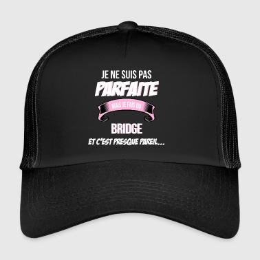 Bridge Bridge - Trucker Cap