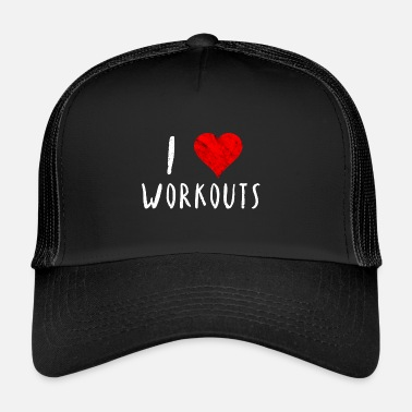 Workout Ik hou van workouts Workouts idee - Trucker Cap