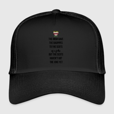 Giving bagpipes to the scots as a joke - Trucker Cap