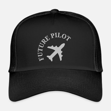 Future pilot - Trucker Cap