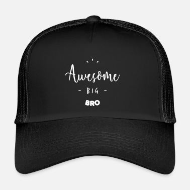 Big Awesome BIG BRO - Trucker Cap