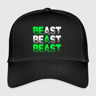 Beast Beast Beast Motivation - Trucker Cap
