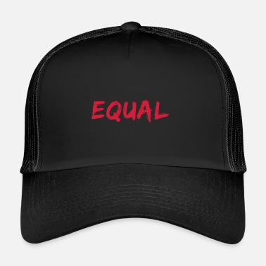 Equality Equal - Trucker Cap