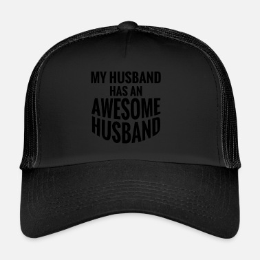 Hubby My Husband has an awesome Husband.Gay Couple Gifts - Trucker Cap