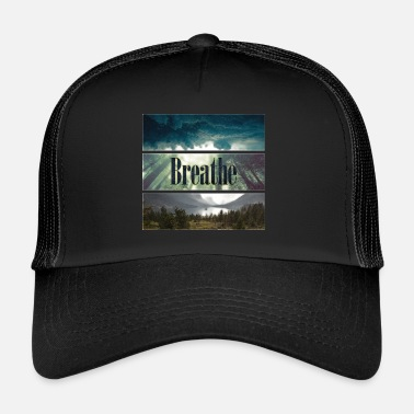 Breathing Breathe - Trucker Cap