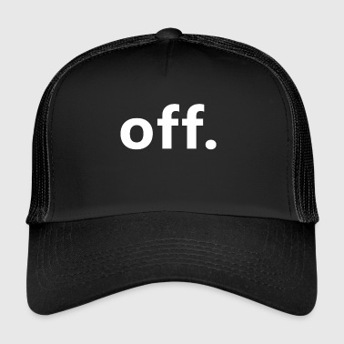 OFF - Trucker Cap