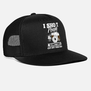 People I Shoot People & Sometimes Cut Off Their Head - Trucker Cap