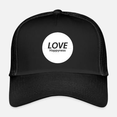 Happiness Love & Happiness - Trucker Cap