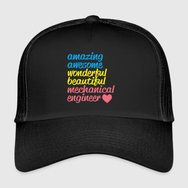 AMAZING AWESOME mechanical engineer - Trucker Cap