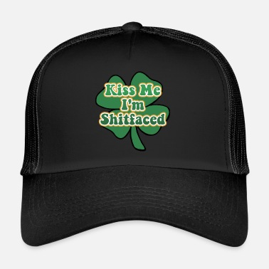 Kiss Kiss Me I'm Irish and Shitfaced - Trucker Cap