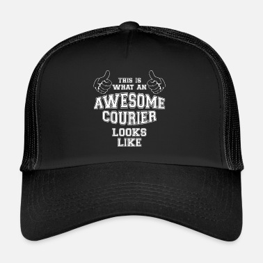 Courier Cool This is what an Awesome Courier Looks Like - Trucker Cap