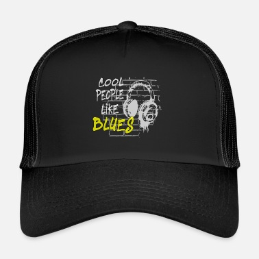I Love Techno cool people like BLUES - Trucker Cap