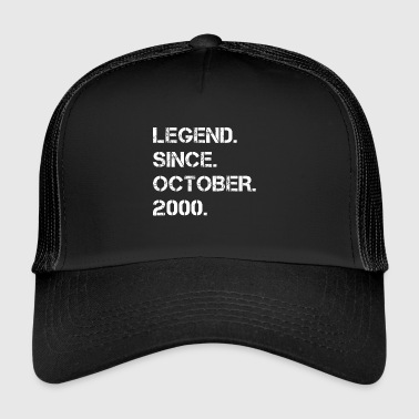 Legend Since October 2000 18 years old birthday - Trucker Cap