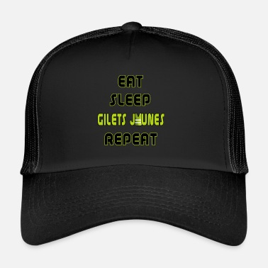 Manif Eat Sleep Gilets jaunes Yellow vests - Trucker Cap