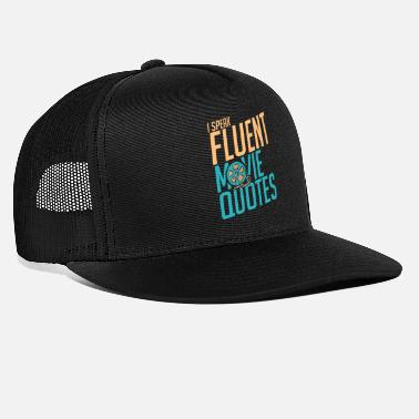 Movie Quotes movie quote - Trucker Cap