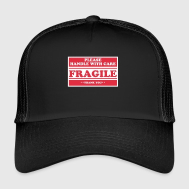 Fragile- Handle With Care breekbaar - Trucker Cap