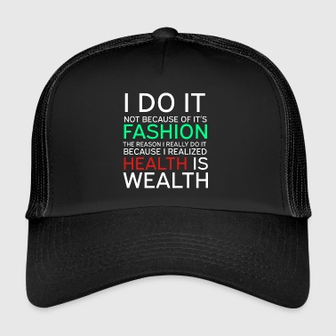 Wealthy Get into fitness with this Aerobic Tshirt Designs Health is Wealthy - Trucker Cap