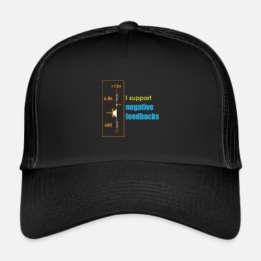 Geek &amp Funny Feedback Tshirt Designs I support Negative - Trucker Cap