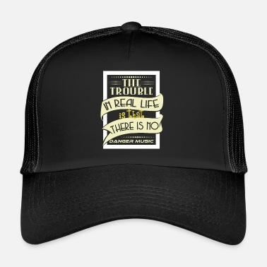 Affliction The Trouble In Real Life Is That There Is No - Trucker Cap