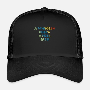 Since Awesome Since April 1979 - Trucker Cap