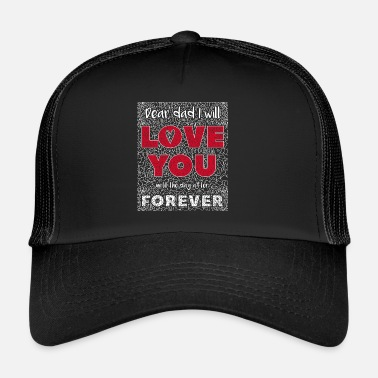 Superpapa Dear Dad I Will Love You - Trucker Cap