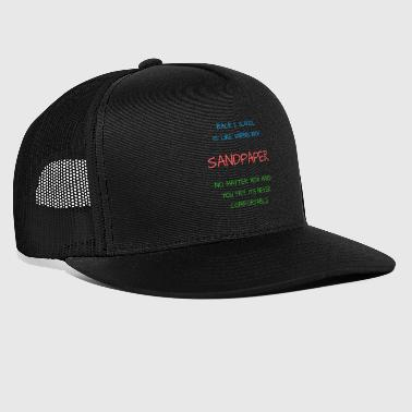 Back 2 School is Like Wiping with Sandpaper - Trucker Cap