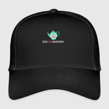 Teepot Teach The Controversy Evolution Ateizm - Trucker Cap