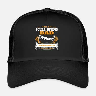 Scuba Diving Scuba Diving Dad Shirt Gift Idea - Trucker Cap