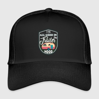 All Good On The camping - Trucker Cap