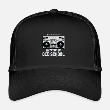 School Old School Boombox 80s | Keeping It Old School - Trucker Cap