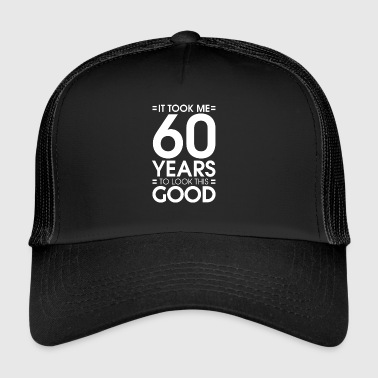 60 years 60th birthday - Trucker Cap