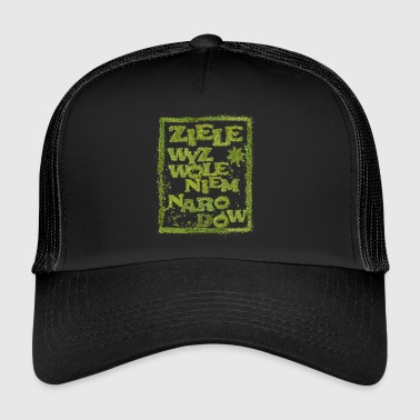Liberation Herb, the liberation of nations - Trucker Cap