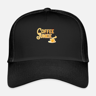 Junkie Coffee Junkie - for the true coffee junkie - Trucker Cap