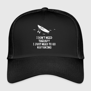 Kayaking - canoeing - kayaking - paddling - therapy - Trucker Cap
