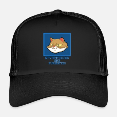 Annoyed Annoying - Cat - Kitten - Annoying - Gift - Trucker Cap