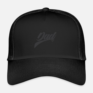 Dad Dad - Trucker Cap